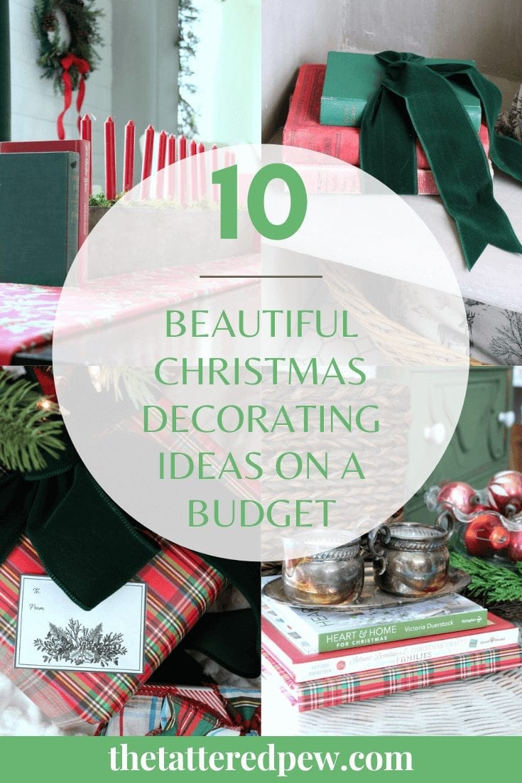 Check out these 10 beautiful Christmas decorating ideas on a budget!