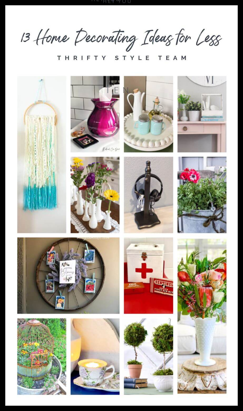 13 Thrifty Decorating ideas for your home!
