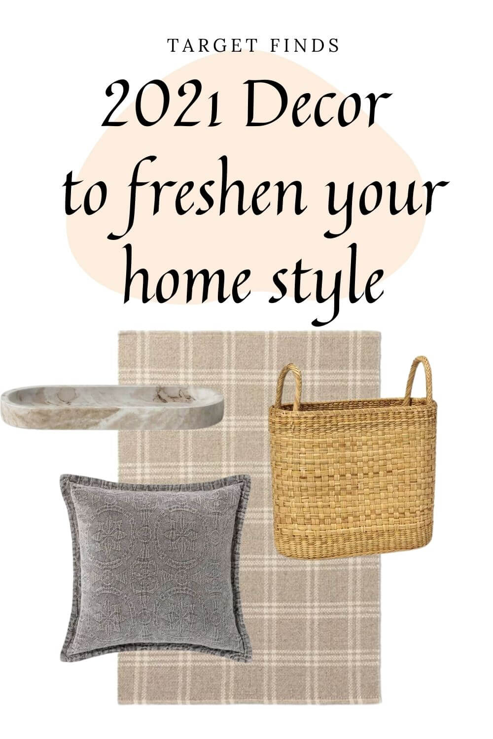 Welcome Home Sunday: 2021 Home Styling with Target