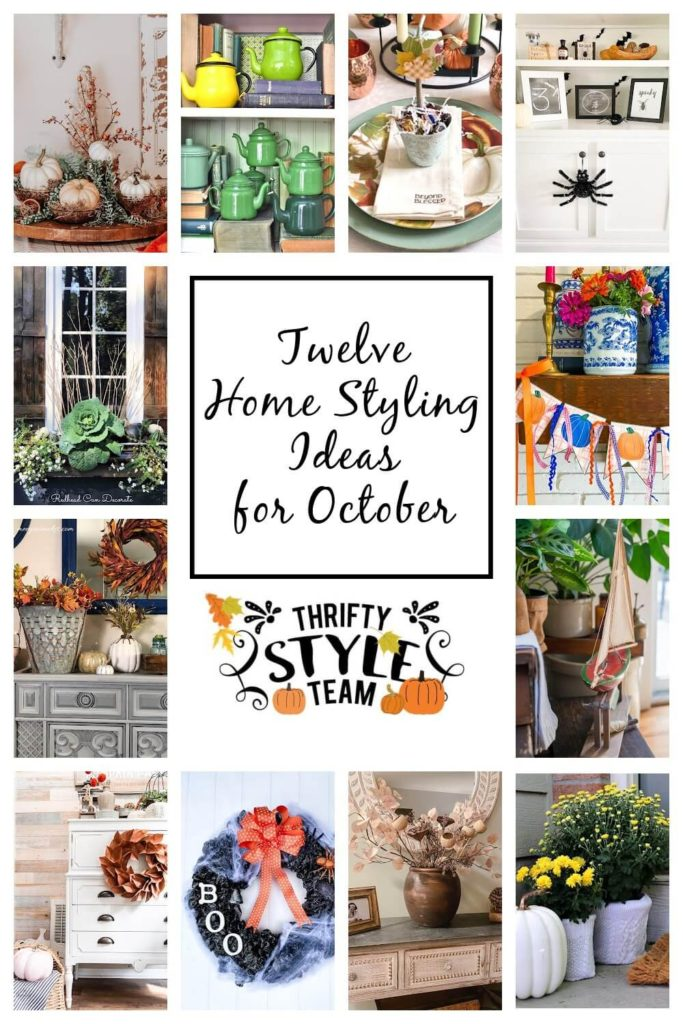 Thrifty Style Team 12 Home Styling Ideas for October