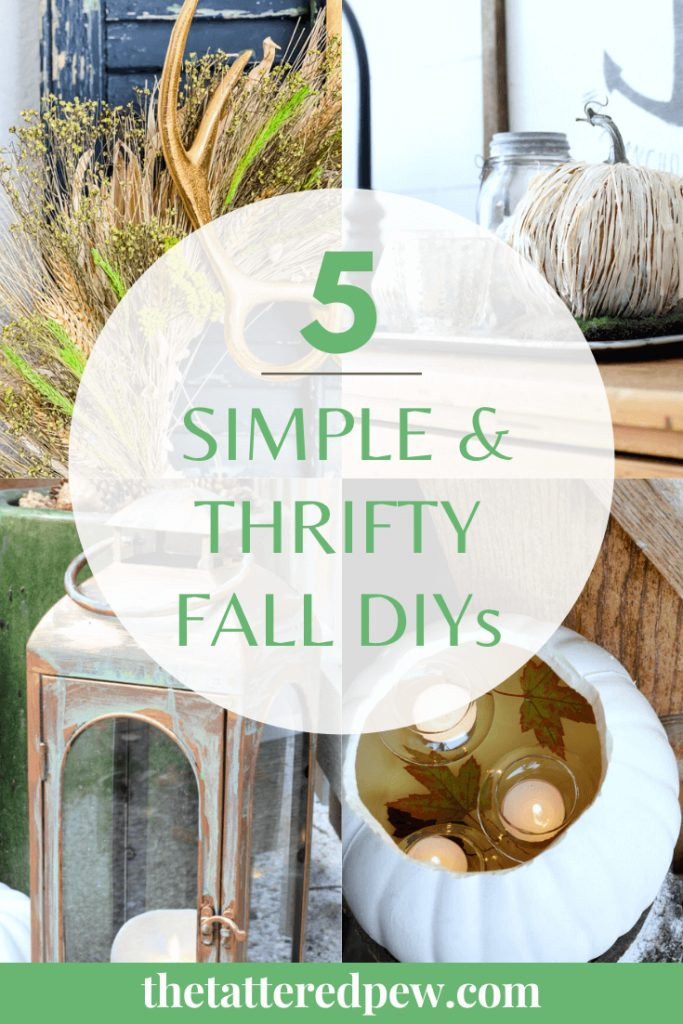 You will love these 5 Fall simple and thrifty DIYs!