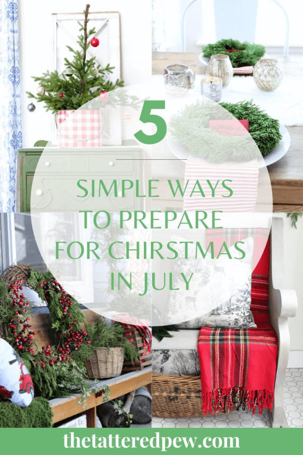 5 Simple Ways to Prepare For Christmas In July!