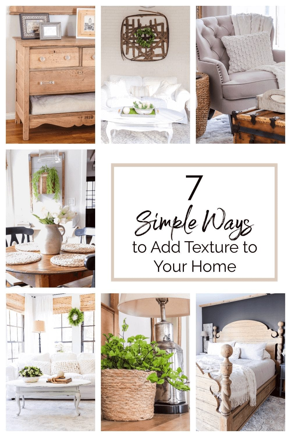 Welcome Home Saturday: 7 Simple Ways to Add Texture To Your Home