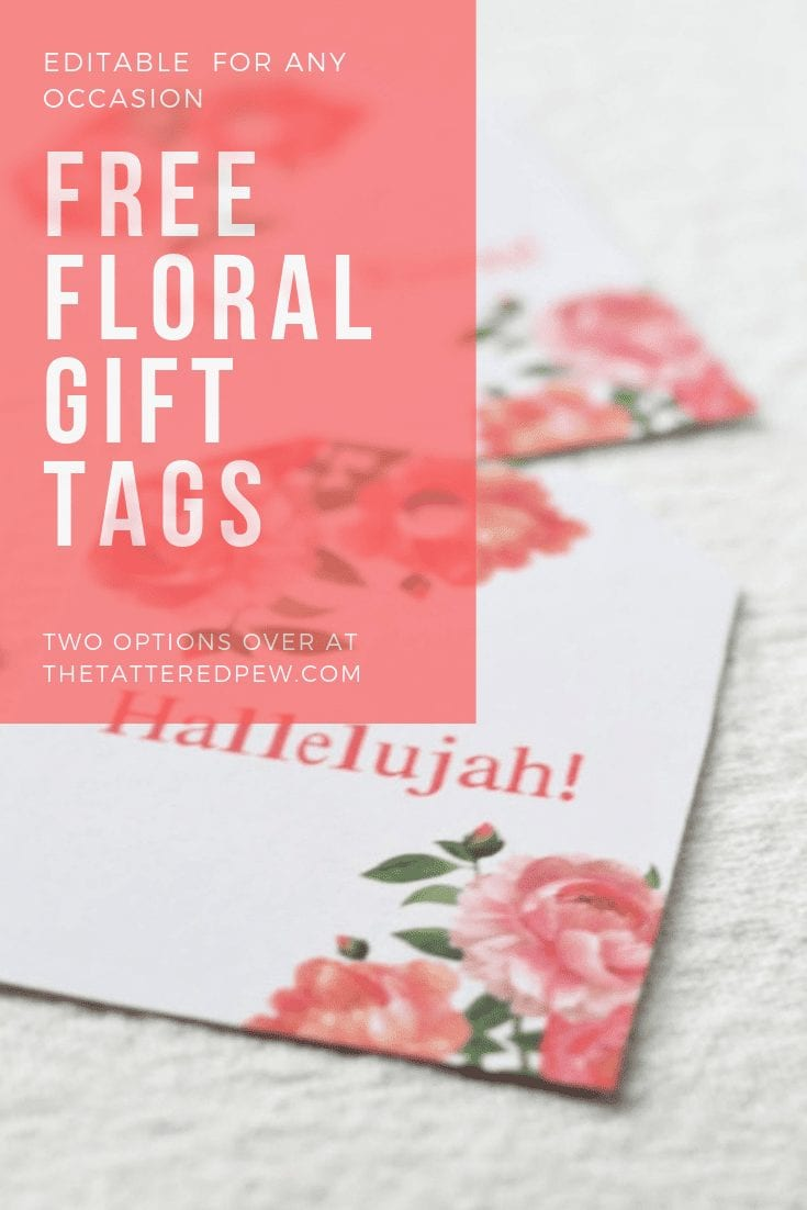 Downloadable floral gift tags that you can edit! #printables #gifttags #freebie