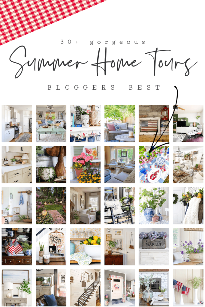 The Bloggers Best, 30 + homes....Our Casual Summer Home Tour