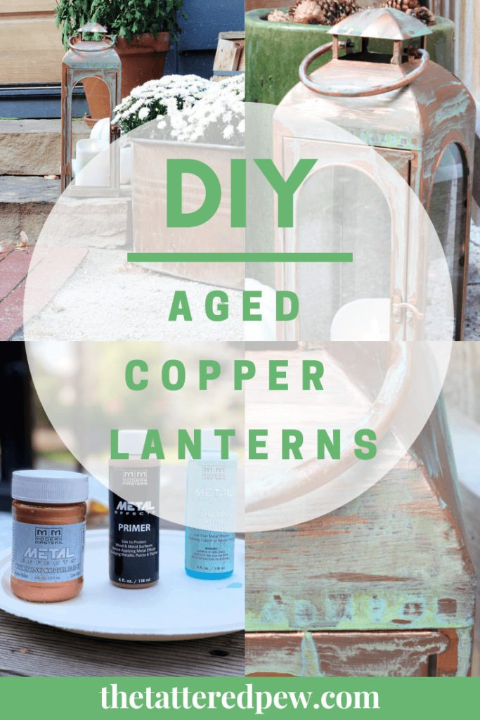 Step by step directions for a DIY aged copper lanterns on a budget!