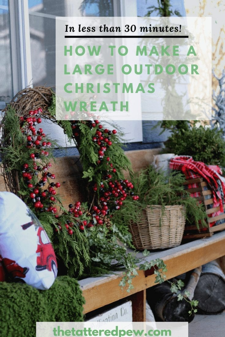 Learn how to make a large and gorgeous outdoor Christmas wreath!