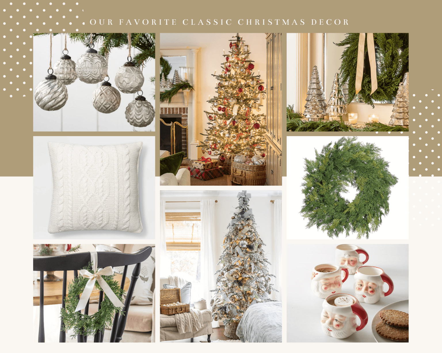 Welcome Home Sunday: My Favorite Classic Christmas Decor