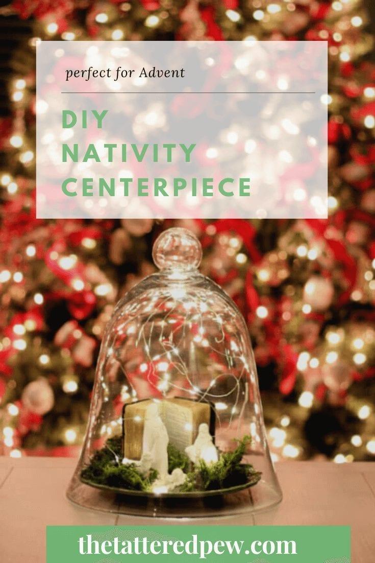 DIY Nativity Centerpiece perfect for Christmas!
