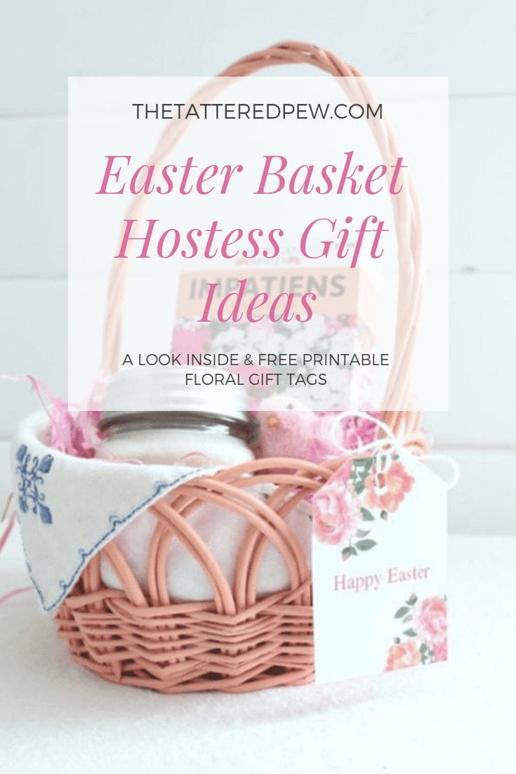 Easter basket hostess gift ideas that are thoughtful as well as free printable floral gift tags.