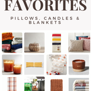Fall Favorites: pillow, candles and blankets.