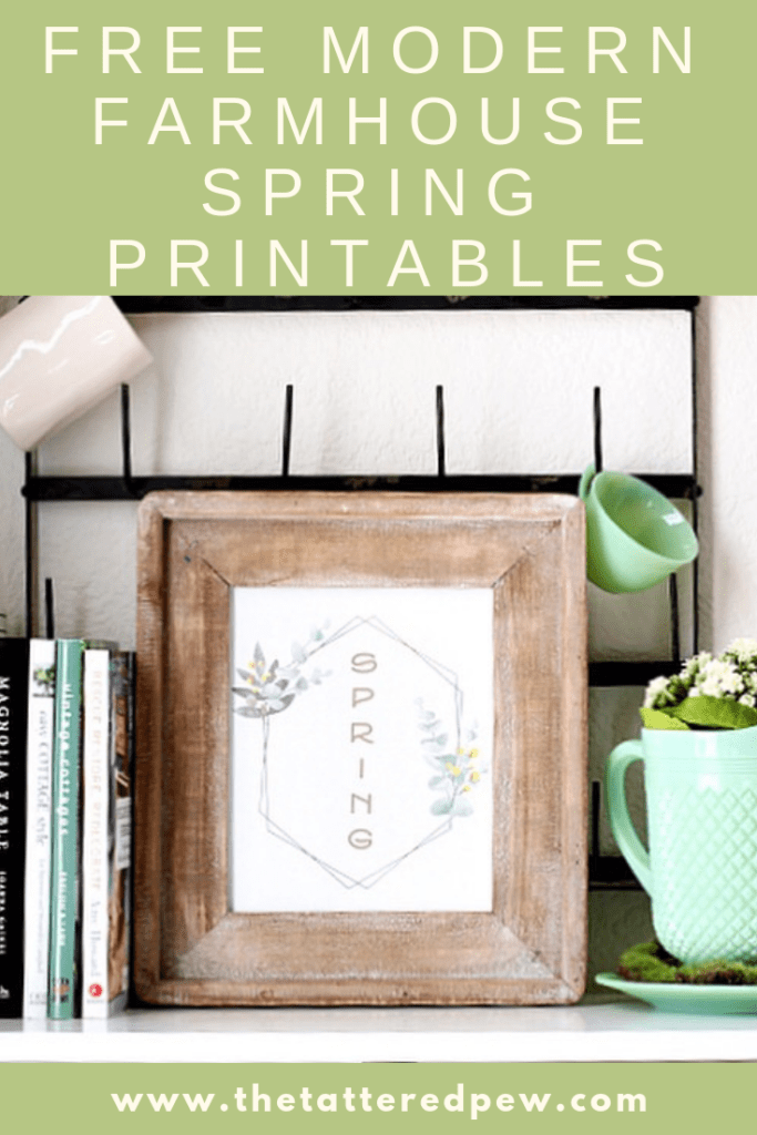 Grab this freebie modern farmhouse printable perfect for SPring and decorating on a budget!