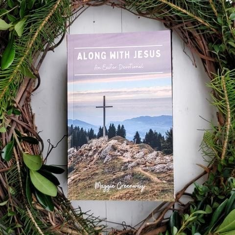 Along With Jesus: An Easter Devotional by She Pens Truth