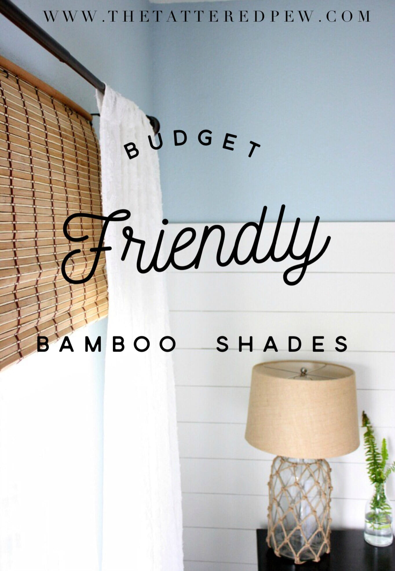 Inexpensive Bamboo Shades 100 Room Challenge Week 3 The Tattered Pew