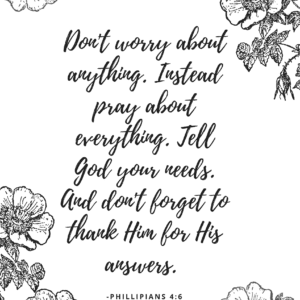 This floral printable feat Philippians 4:6 will be one to keep out all year long.