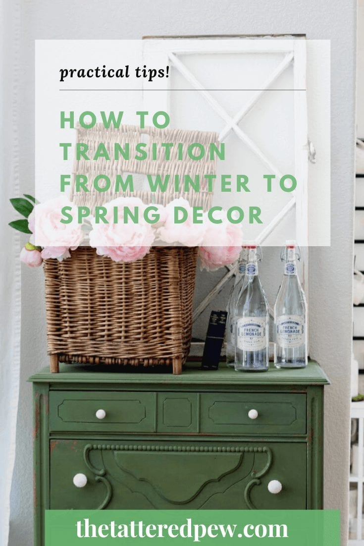 Practical Tips on How to Transition from Winter to Spring Decor including fabulous pictures and ideas!