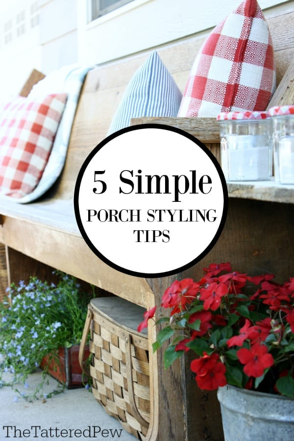 Simple Porch Styling Tips