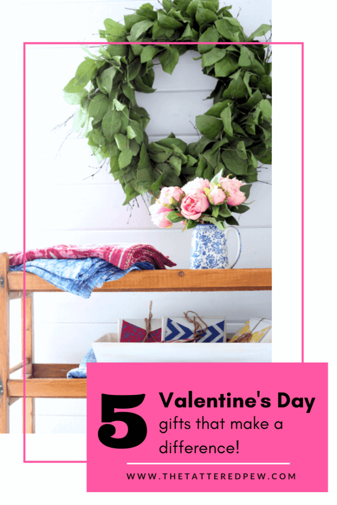 You will love this list of 5 Valentine's Day gifts that make a difference!