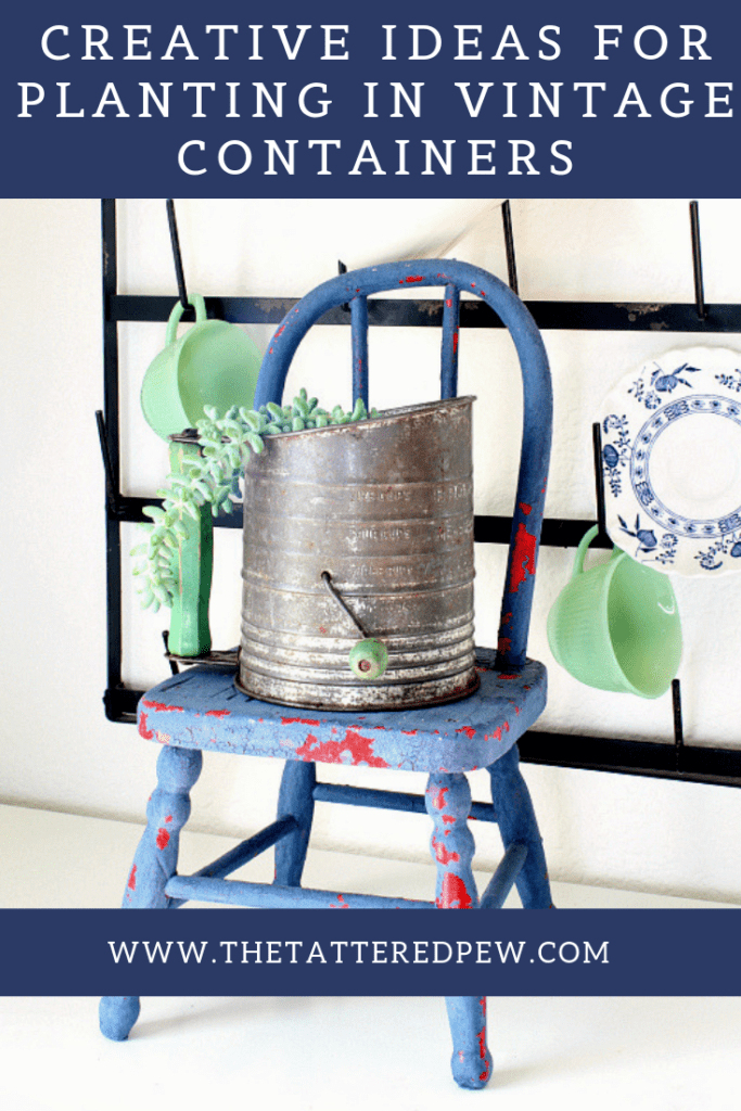 Creative ideas for vintage contaiers inside and outside your home.