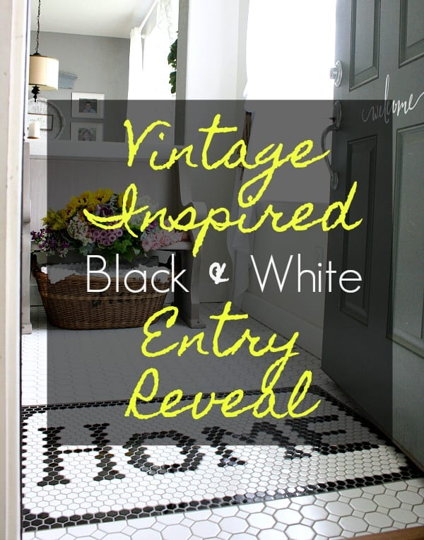 Vintage inspired black and white entryway reveal!