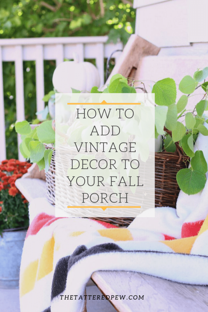 Easy steps on how to add vintage decor to your Fall porch!