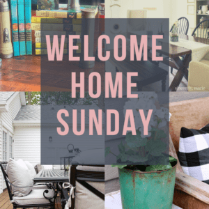 Welcome Home Sunday Week 22: Decor inspiration from 6 bloggers..