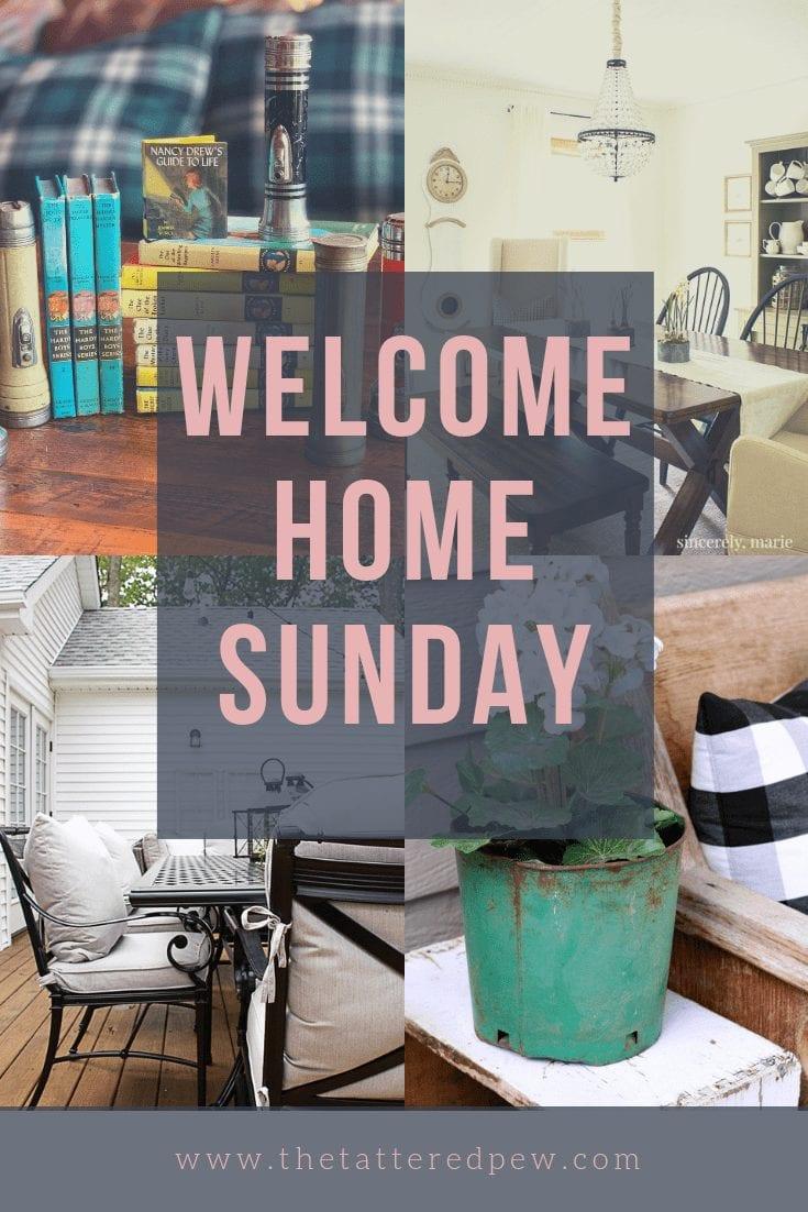 Welcome Home Sunday Week 22