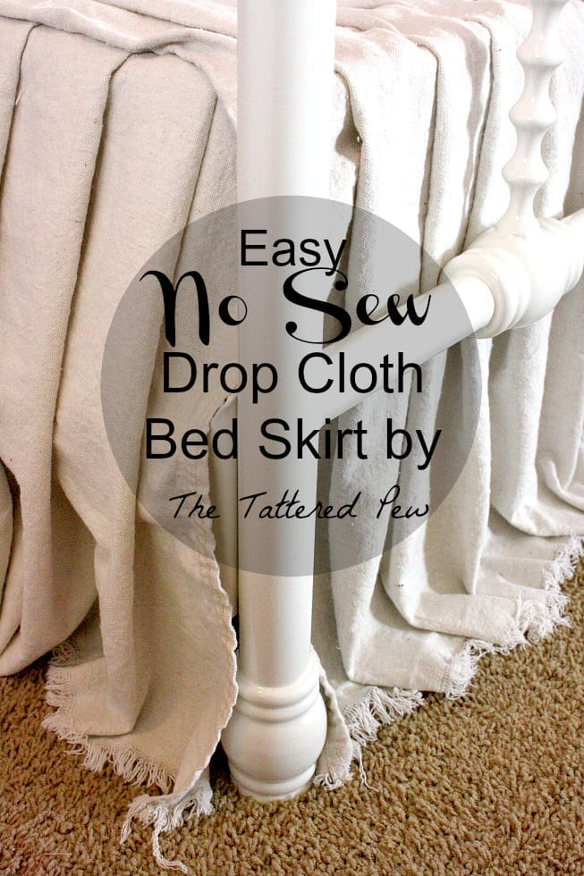 Welcome Home Sunday: Easy no sew drop cloth bed skirt