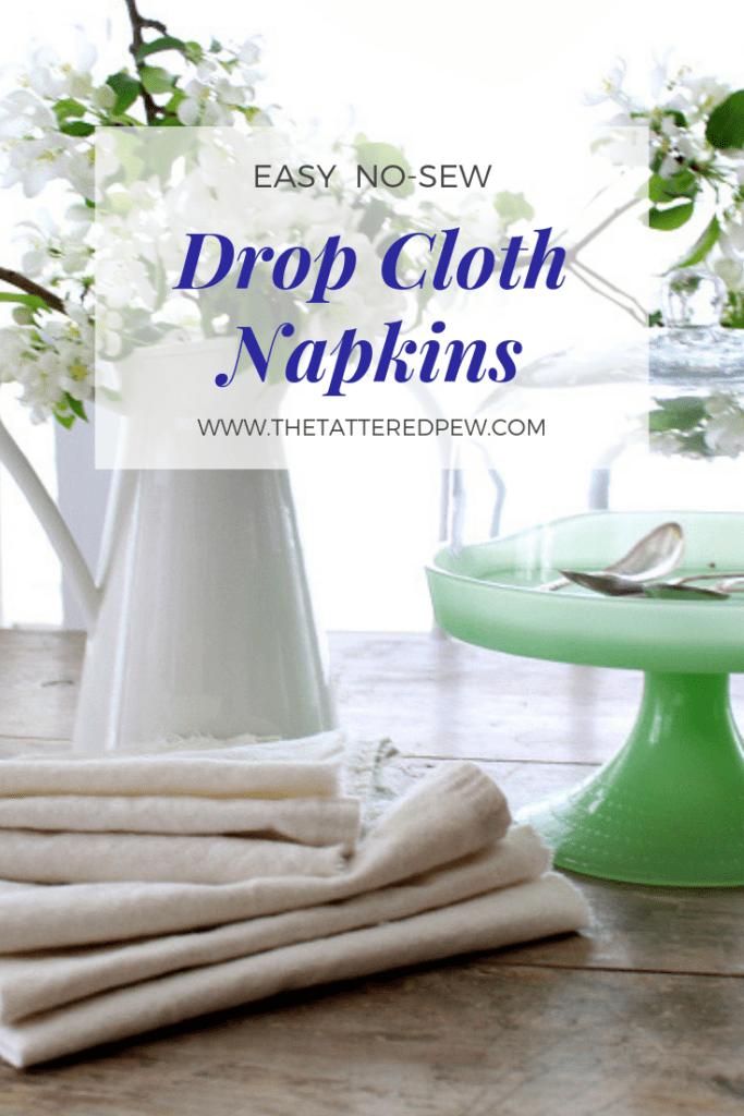 Easy no-sew drop cloth napkins.