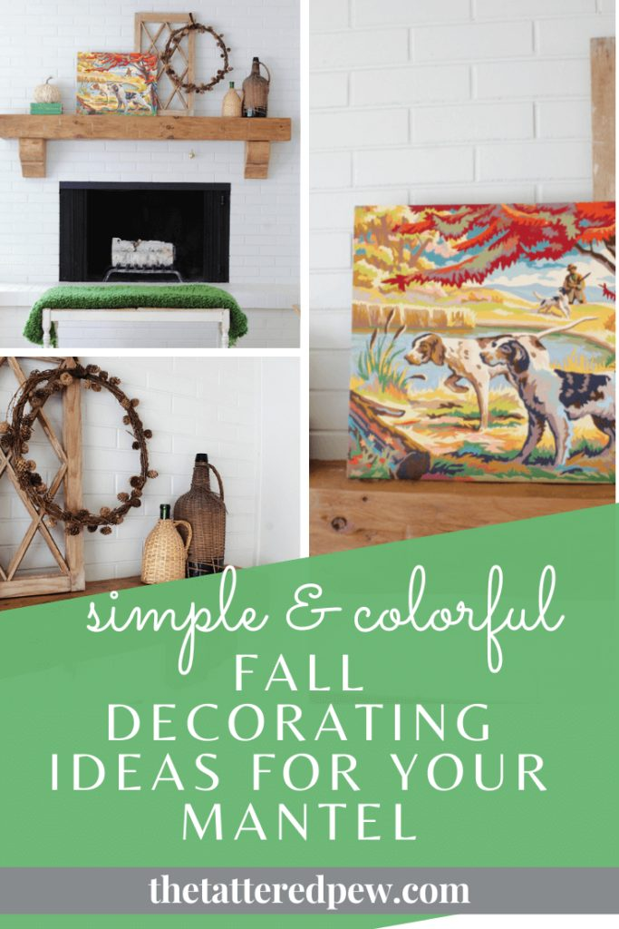 Simple and colorful Fall decorating ideas for your mantel!