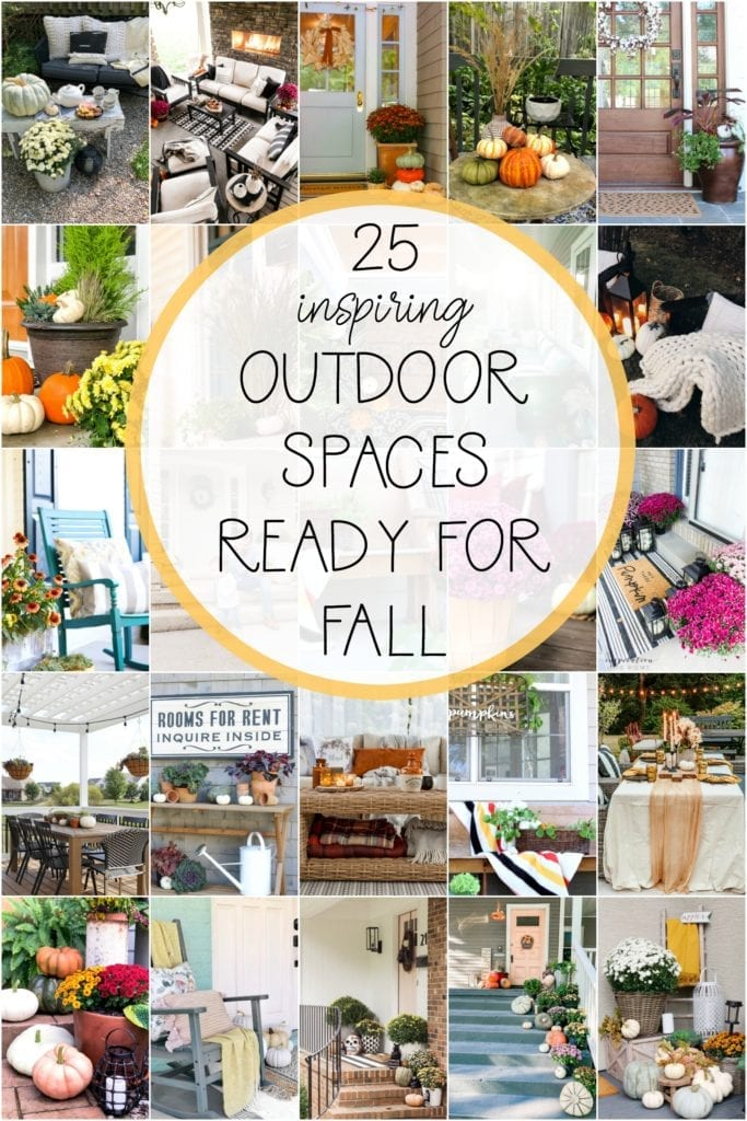 Come see 25 inspiring outdoor spaces ready fro Fall!