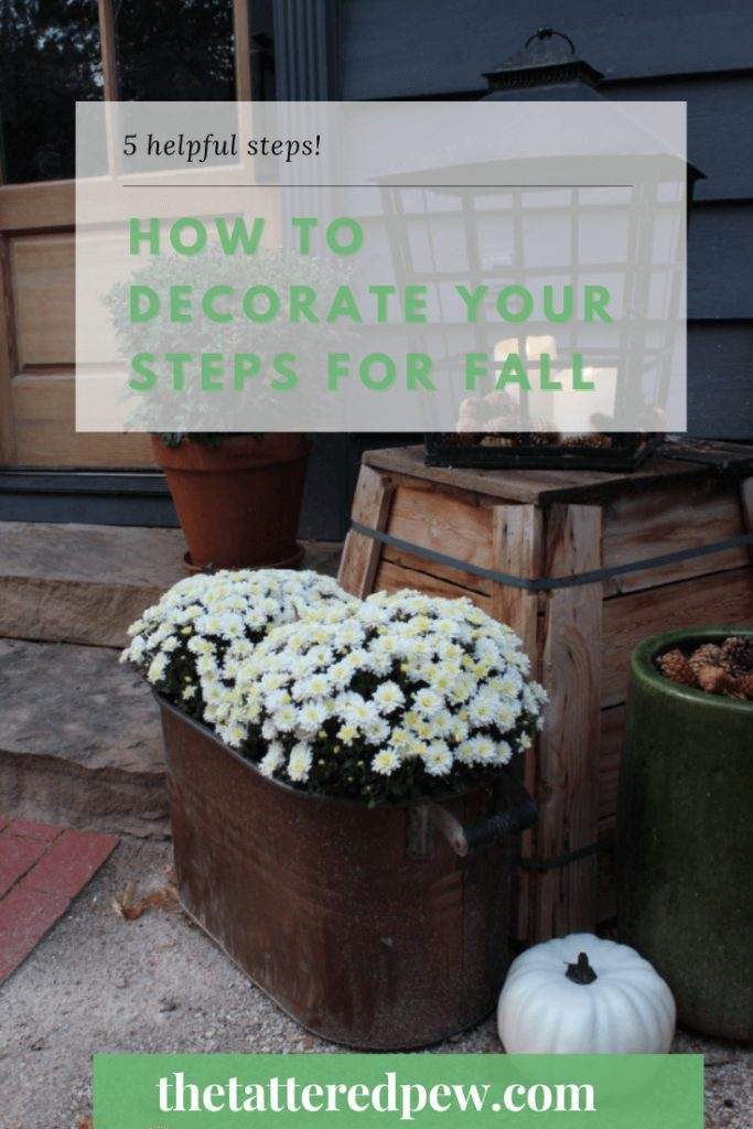 5 helpful tips on how to decorate your front steps for Fall while staying on a budget!