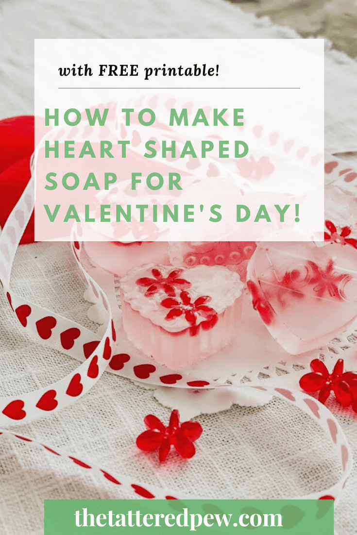 Learn how easy it is to make heart shaped soap for Valentine's Day. Plus grab a free printable to use with your soap.