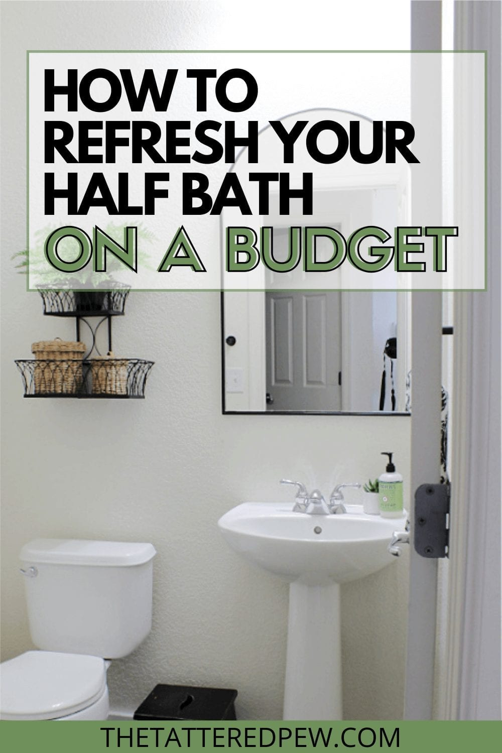Learn how easy it is to refresh your half bath while on a budget!