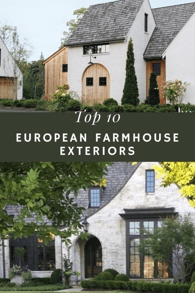 Welcome Home Saturday: Top 10 European Farmhouse Exteriors