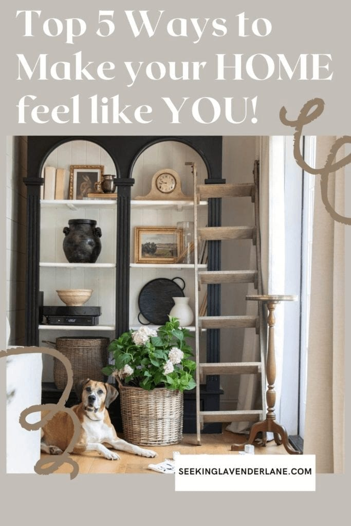 Welcome Home Saturday: Top 5 ways to make your house feel more like you