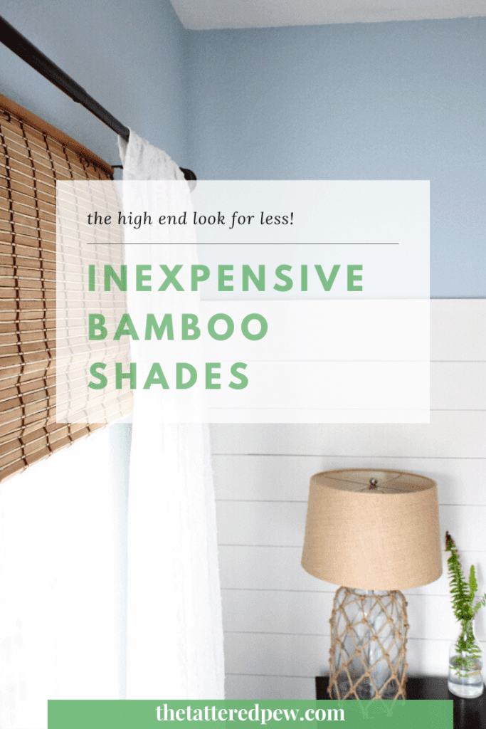 On a budget? Try these inexpensive bamboo shades for that designer look!