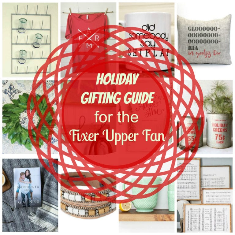 2016 Holiday Gifting Guide for the Fixer Upper Fan!