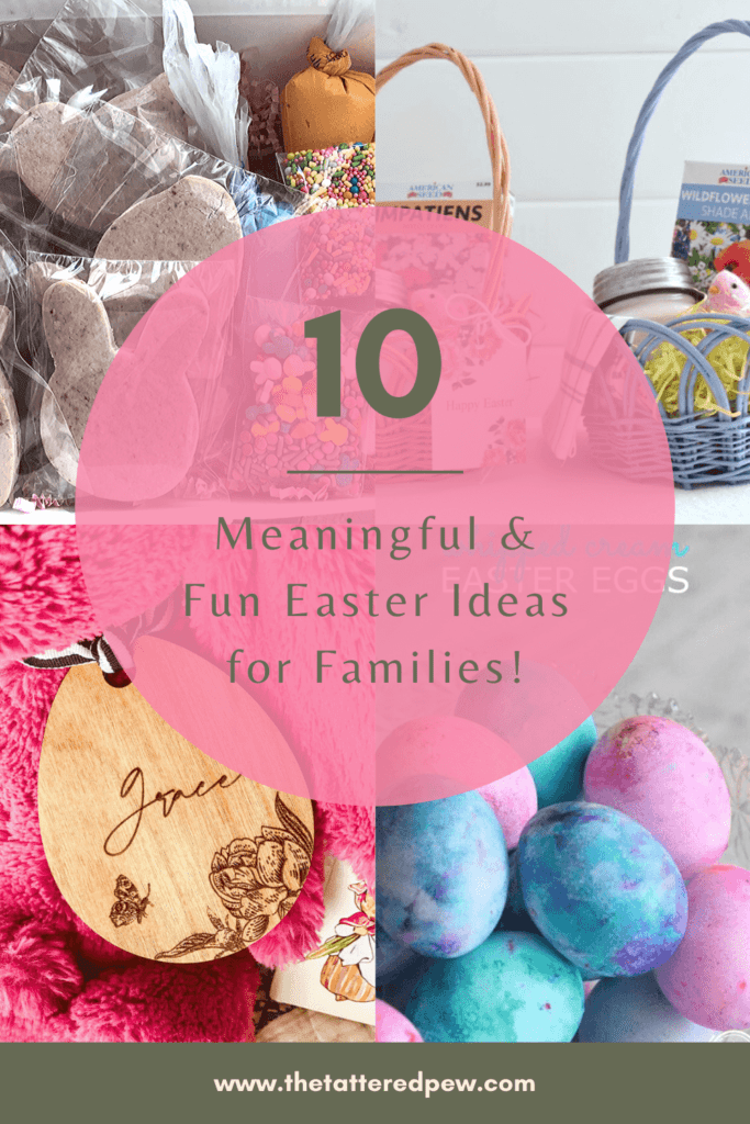 THese 10 meaningful and fin Easter ideas fro families will make your holiday very special.