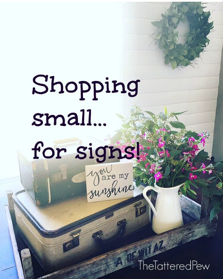 Shopping Small…For Signs