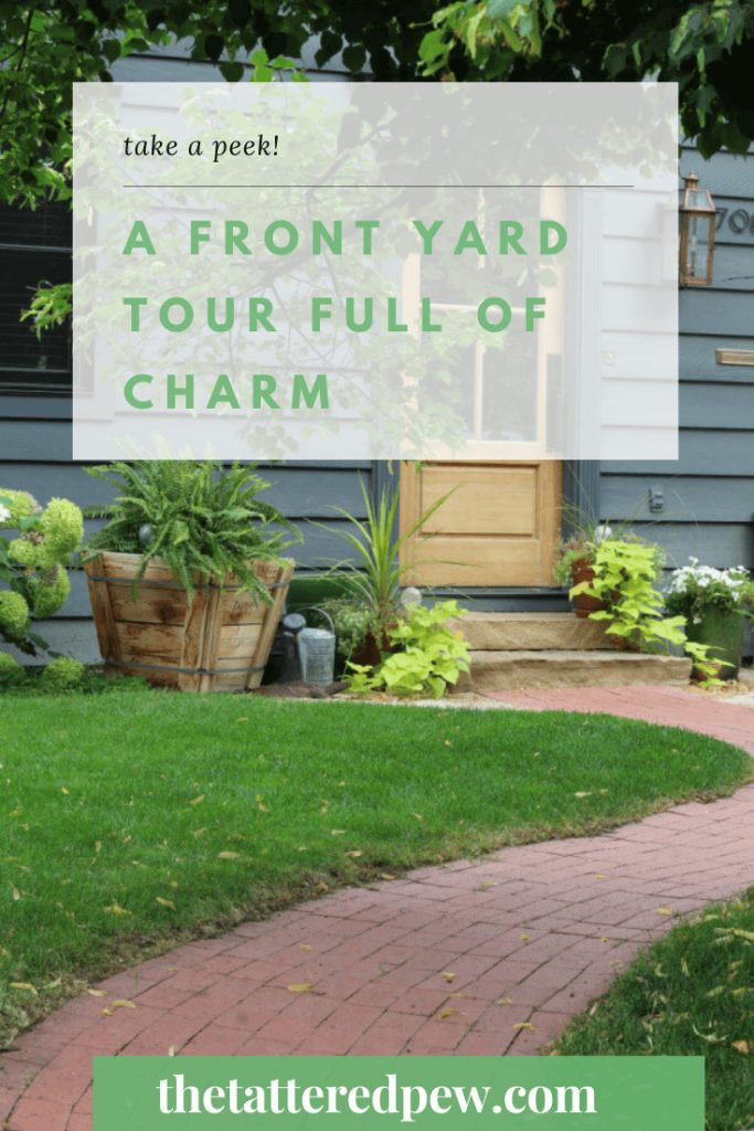 Come tour our front yard full of charm and character!
