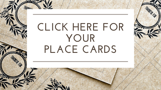 click here to download your place cards!