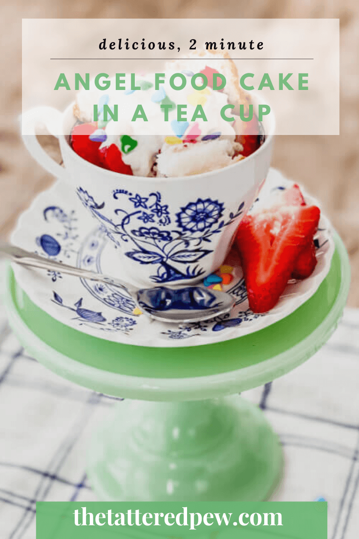 if you have two minutes and 4 ingredients then you will fall in love with this angel food cake recipe in tea cups!