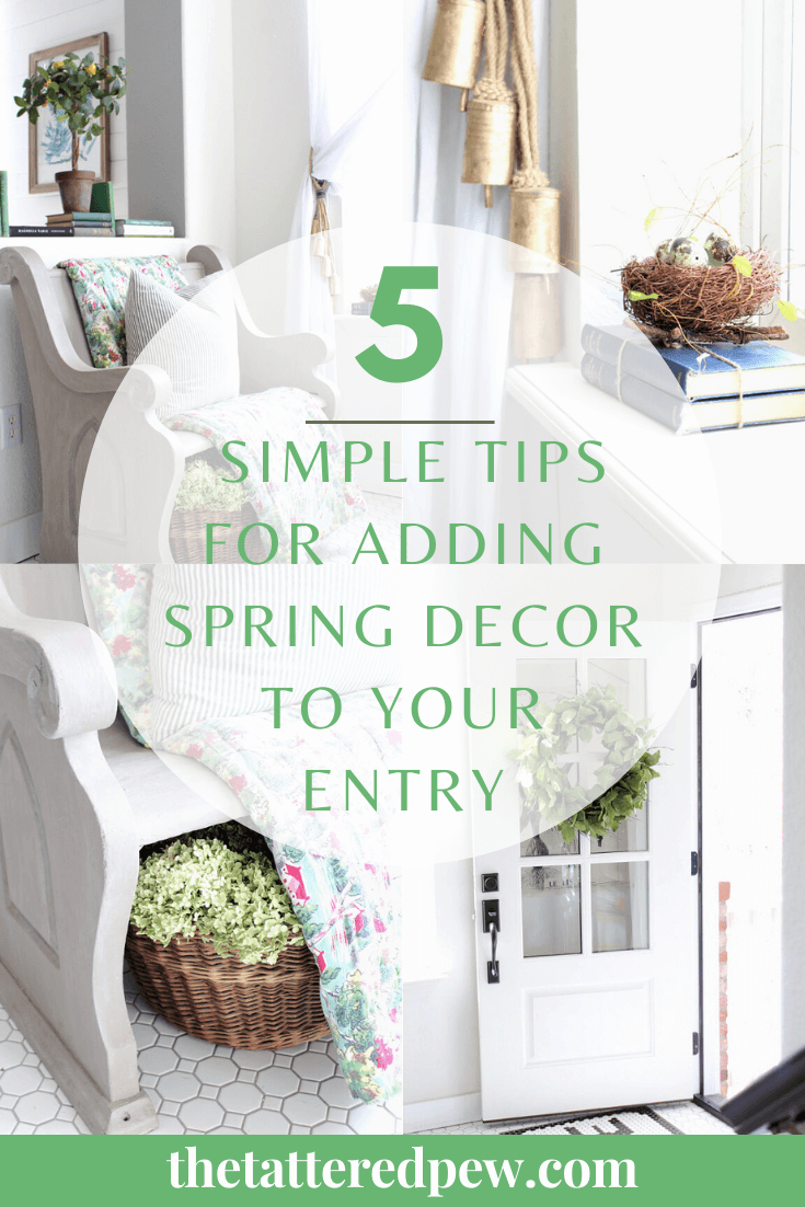 Try these 5 simple tips for adding Spring Décor to Your Entry!