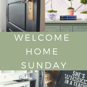 Welcome Home Sunday: A collection of inspiring posts from several top home decor and DIY bloggers.