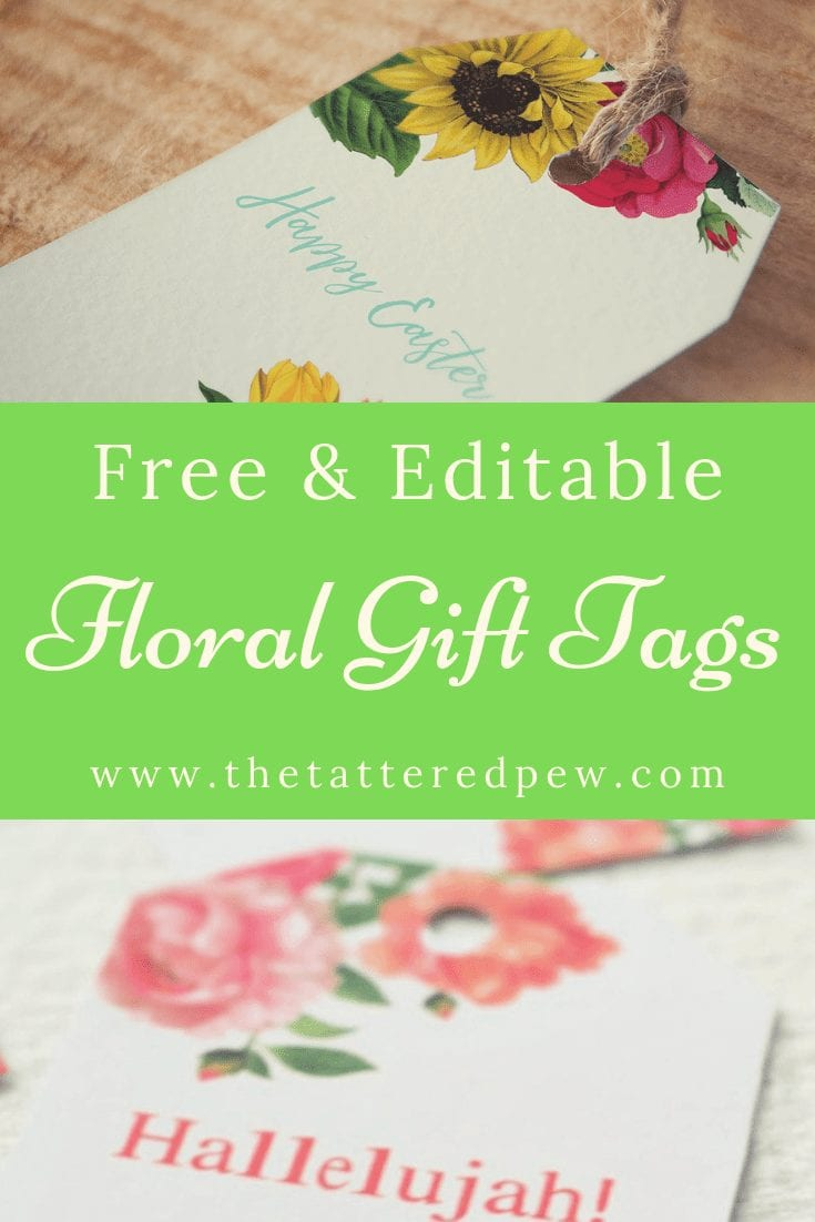 Floral gift tags that are editable and can be used for any occasion..FREE download!
